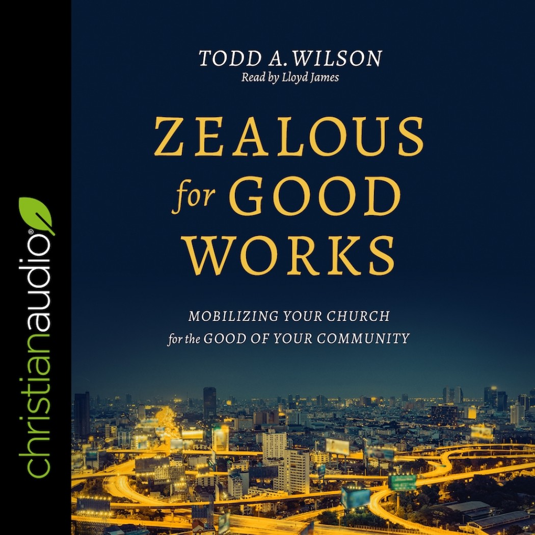 Zealous for Good Works
