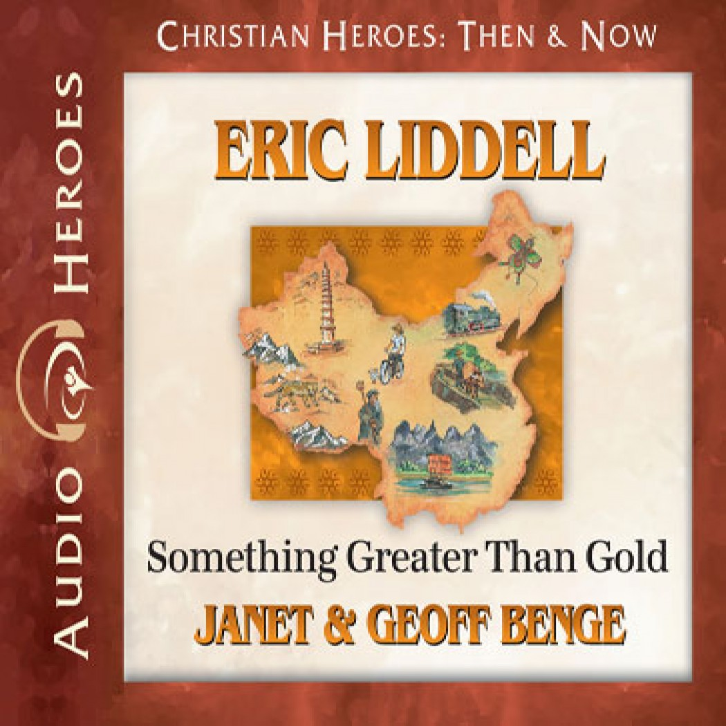 Eric Liddell (Christian Heroes: Then & Now)