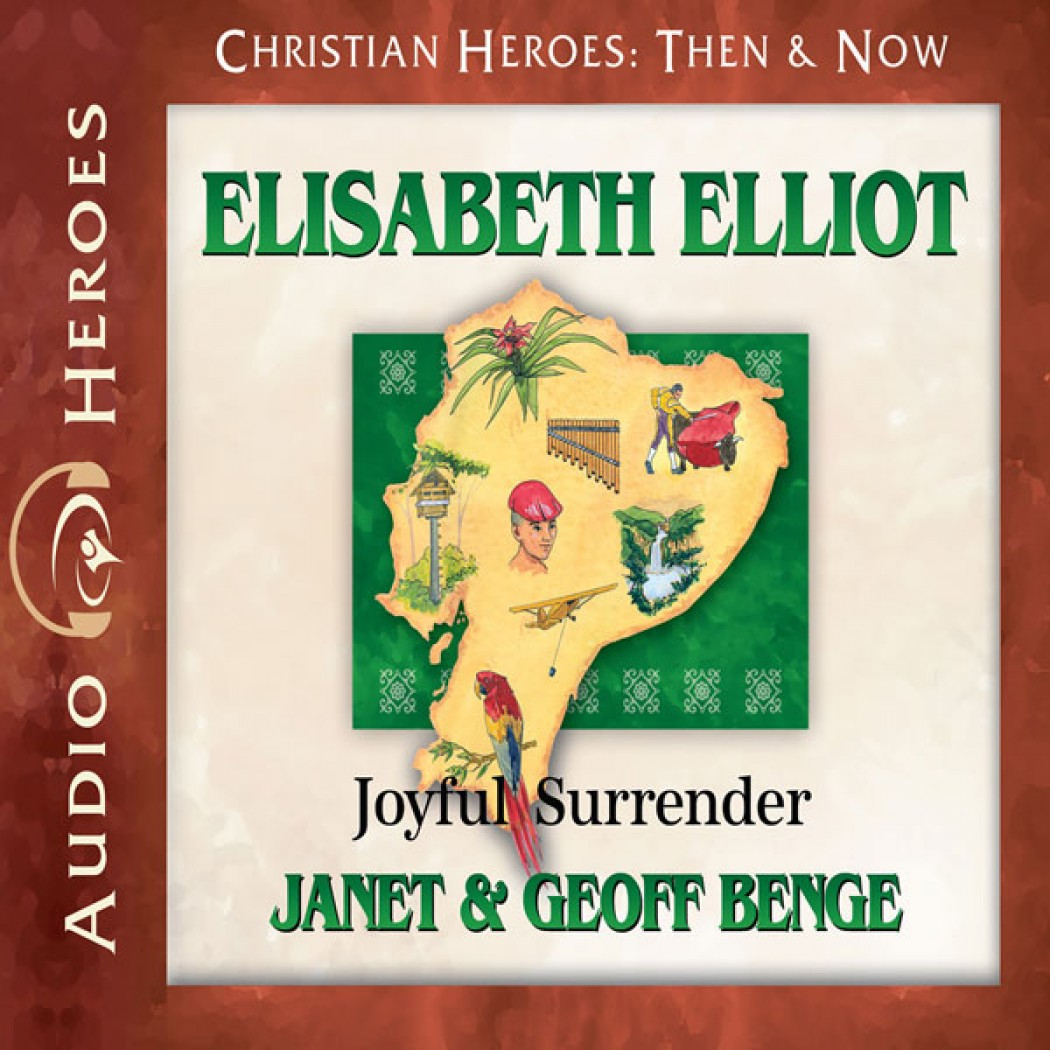 Elisabeth Elliot (Christian Heroes: Then & Now)