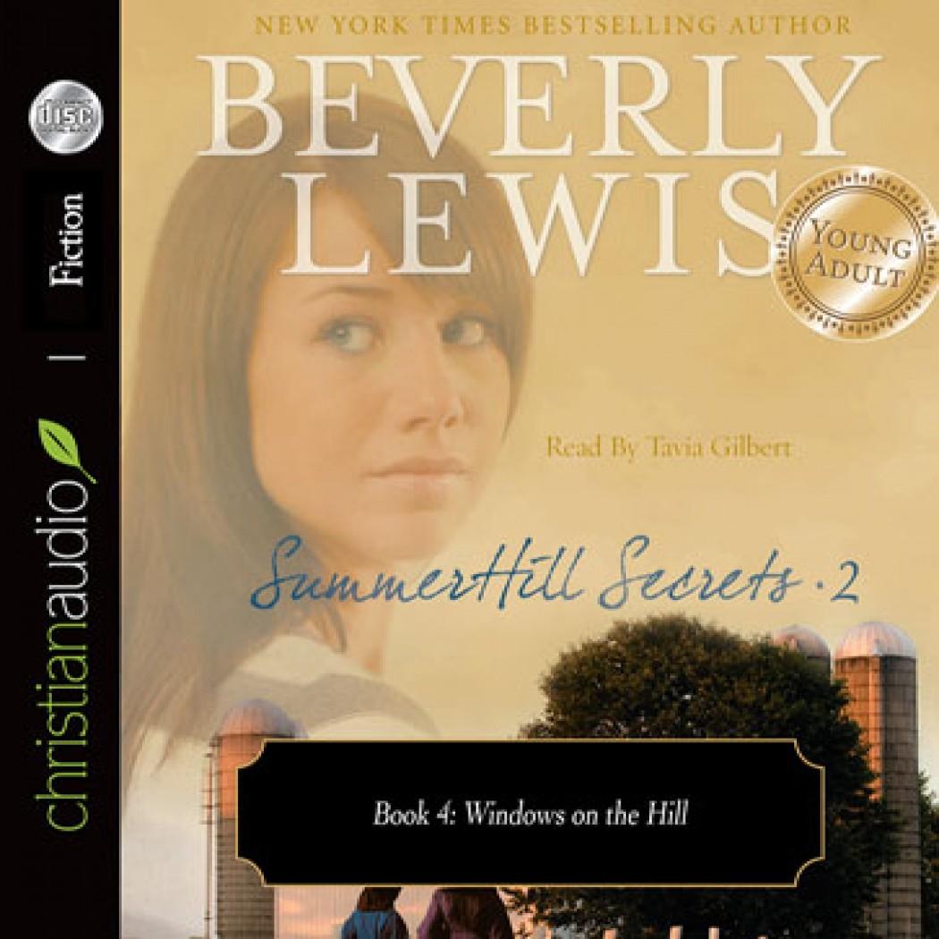 SummerHill Secrets Volume 2, Book 4: Windows on the Hill