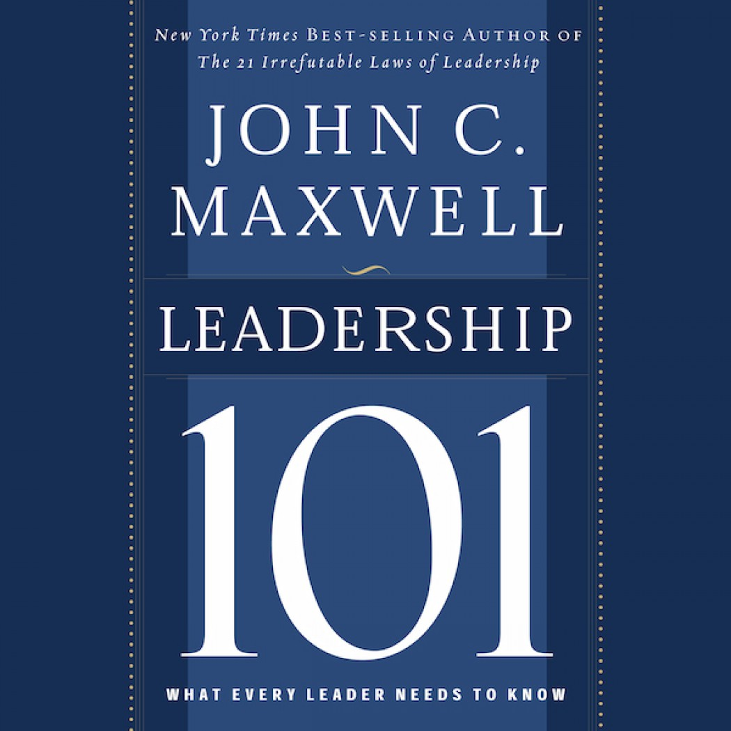 Leadership 101 By John C Maxwell Audiobook Download Christian