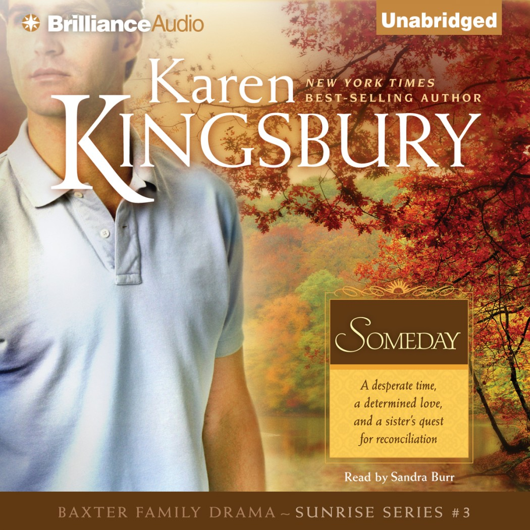 Someday (Sunrise Series, Book #3)