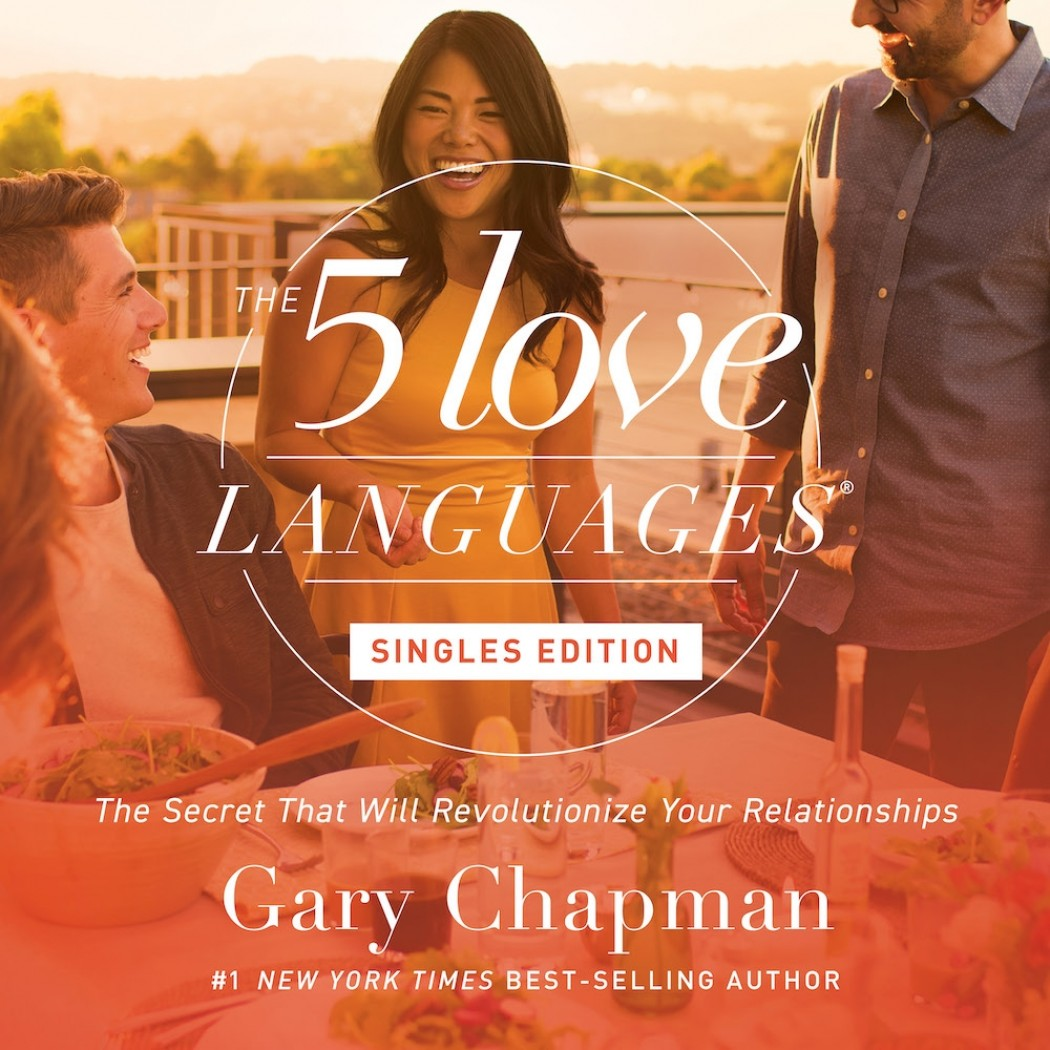 The Five Love Languages: Singles Edition