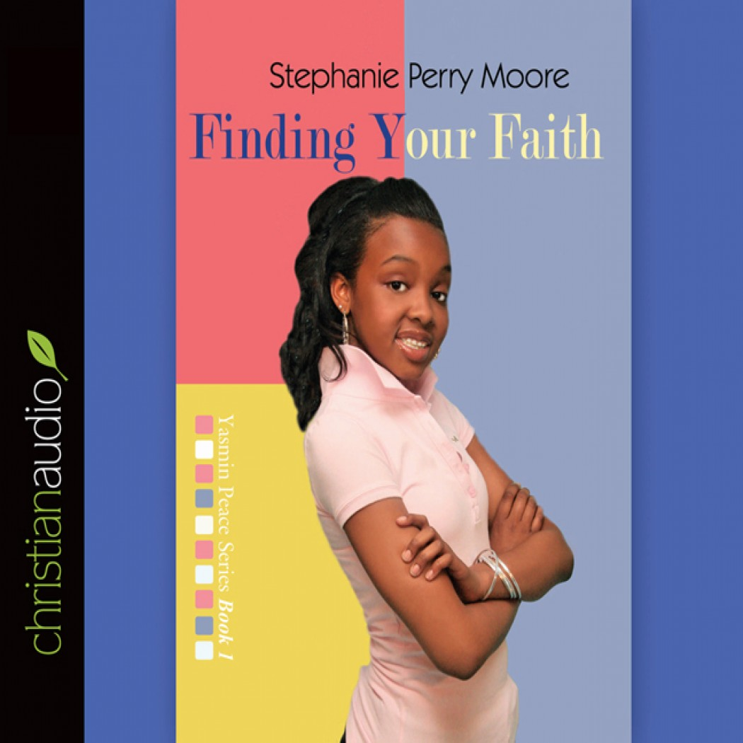 Finding Your Faith (Yasmin Peace Series, Volume #1)
