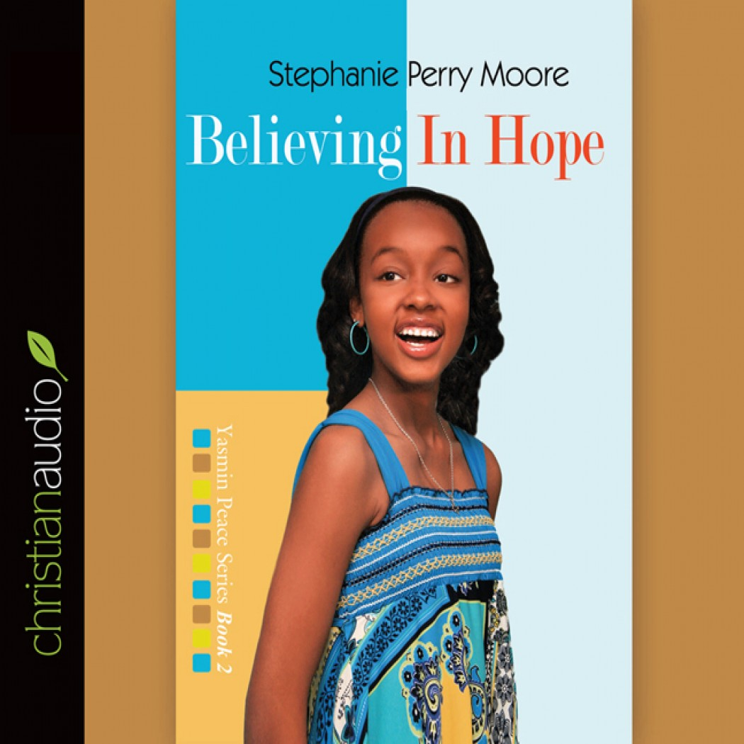 Believing in Hope (Yasmin Peace Series Volume #2)