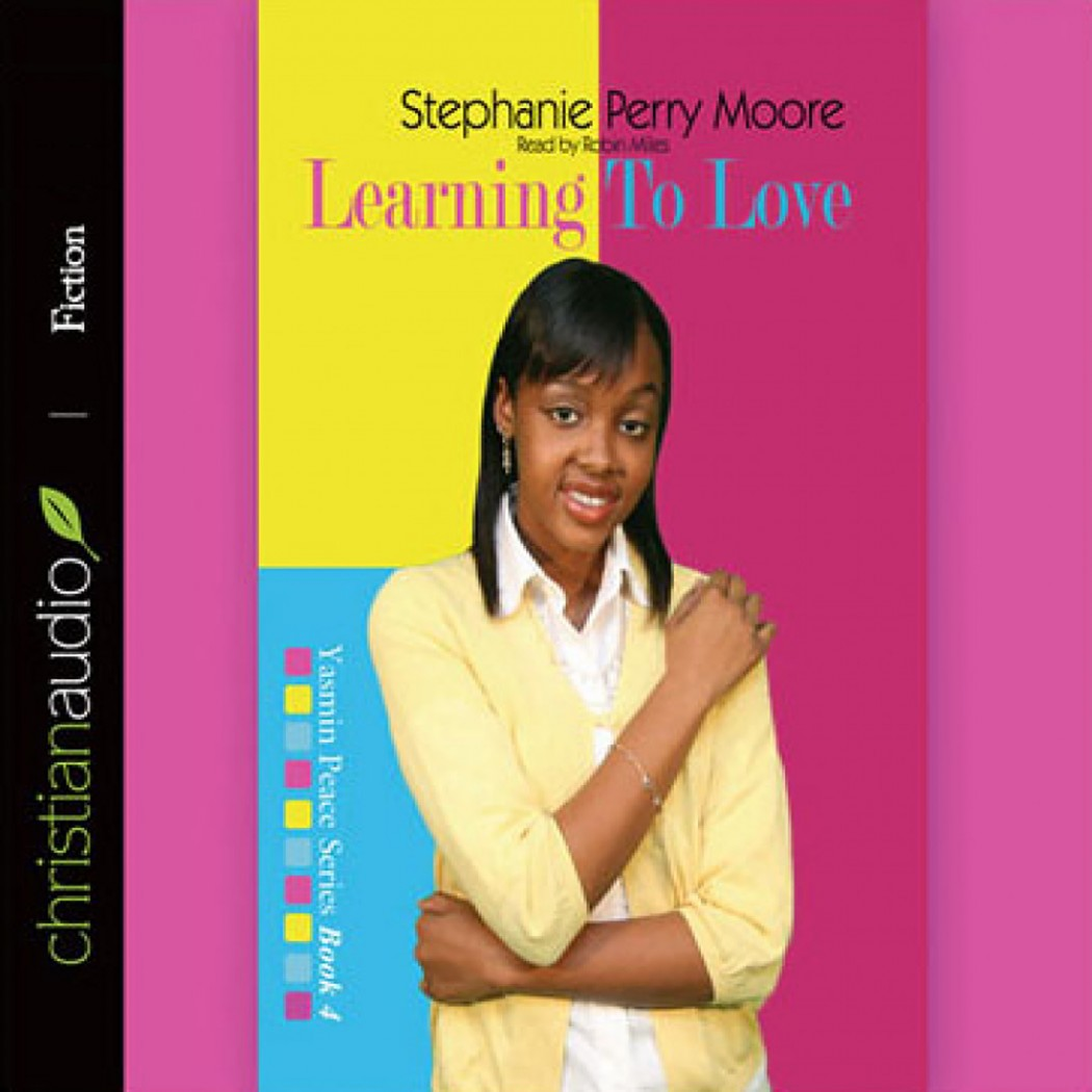 Learning to Love (Yasmin Peace Series, Volume #4)