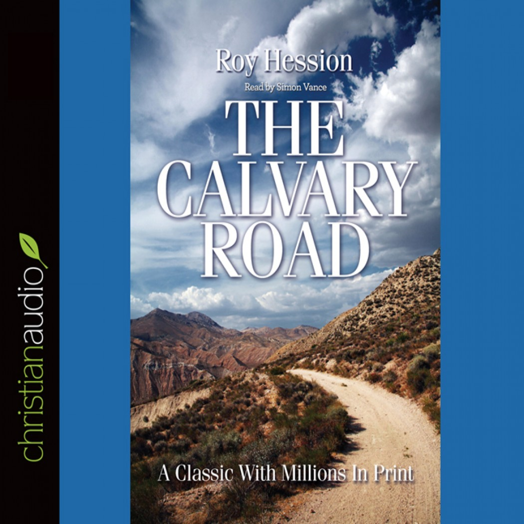 Calvary [with Biographical Introduction]