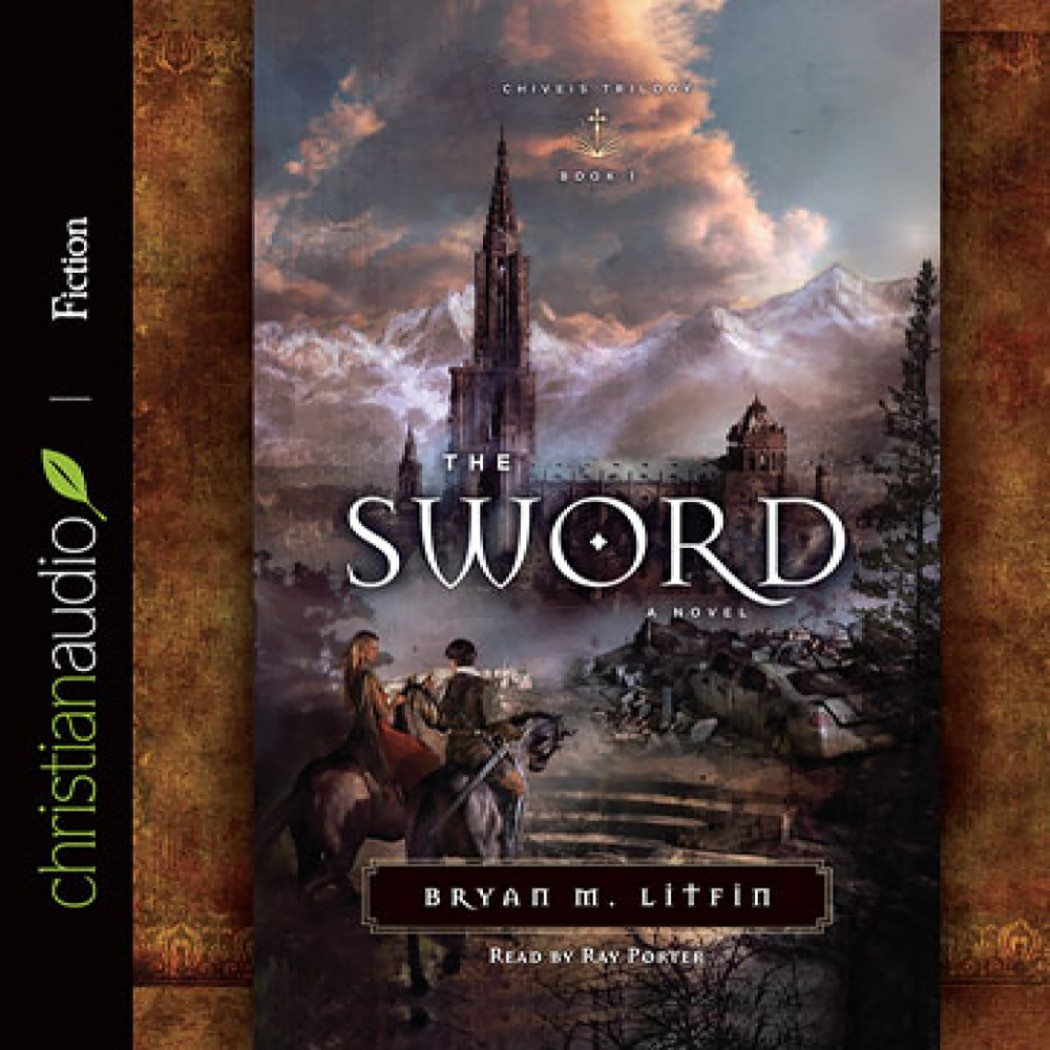 The Sword (Chiveis Trilogy, Book #1)