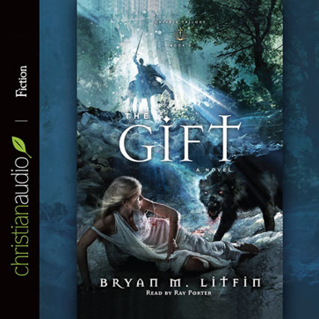 The Gift (Chiveis Trilogy, Book #2)