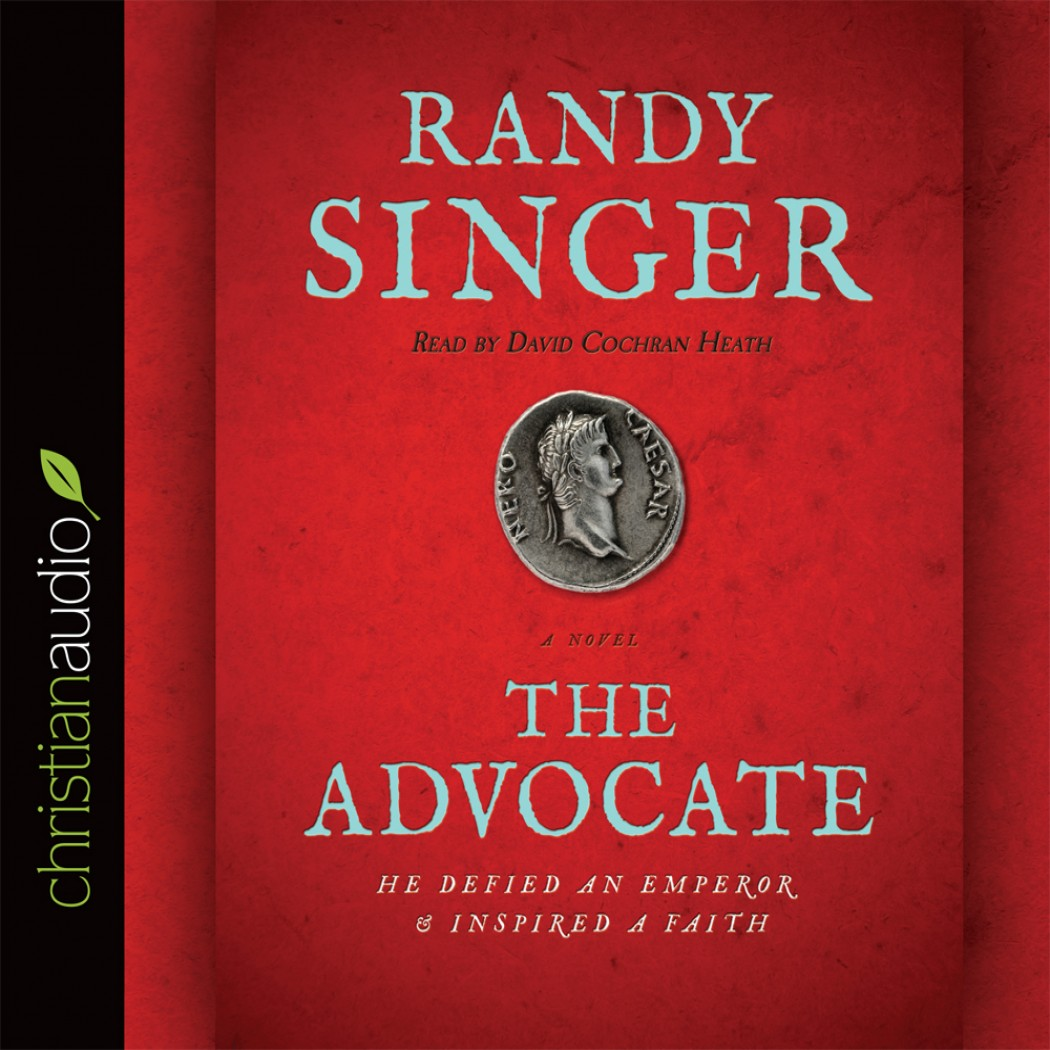 The Advocate by Randy Singer Audiobook Download - Christian audiobooks. Try  us free.