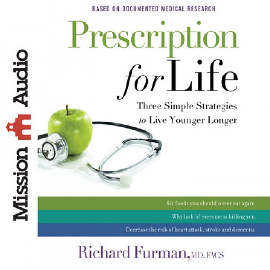 Prescription for Life