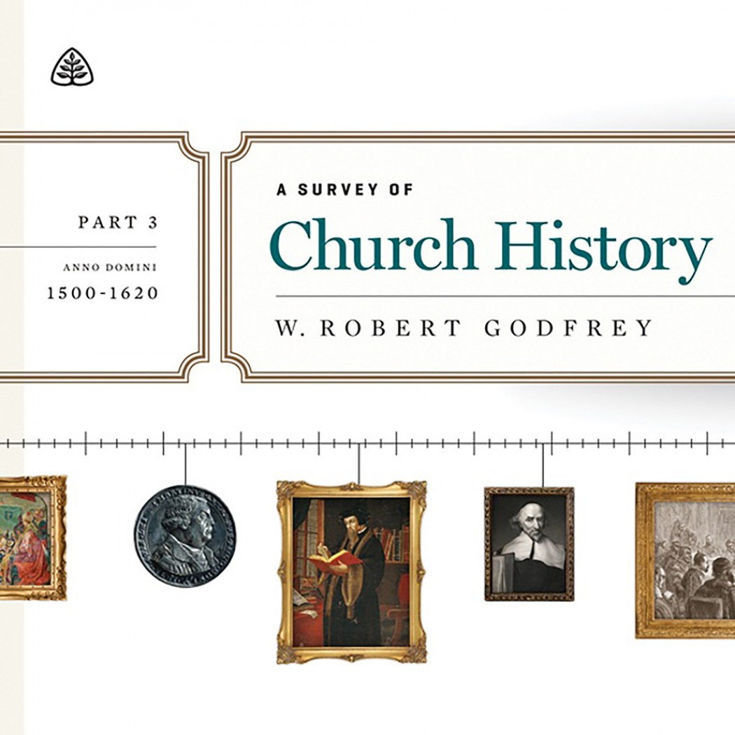 A Survey of Church History Teaching Series, Part 3