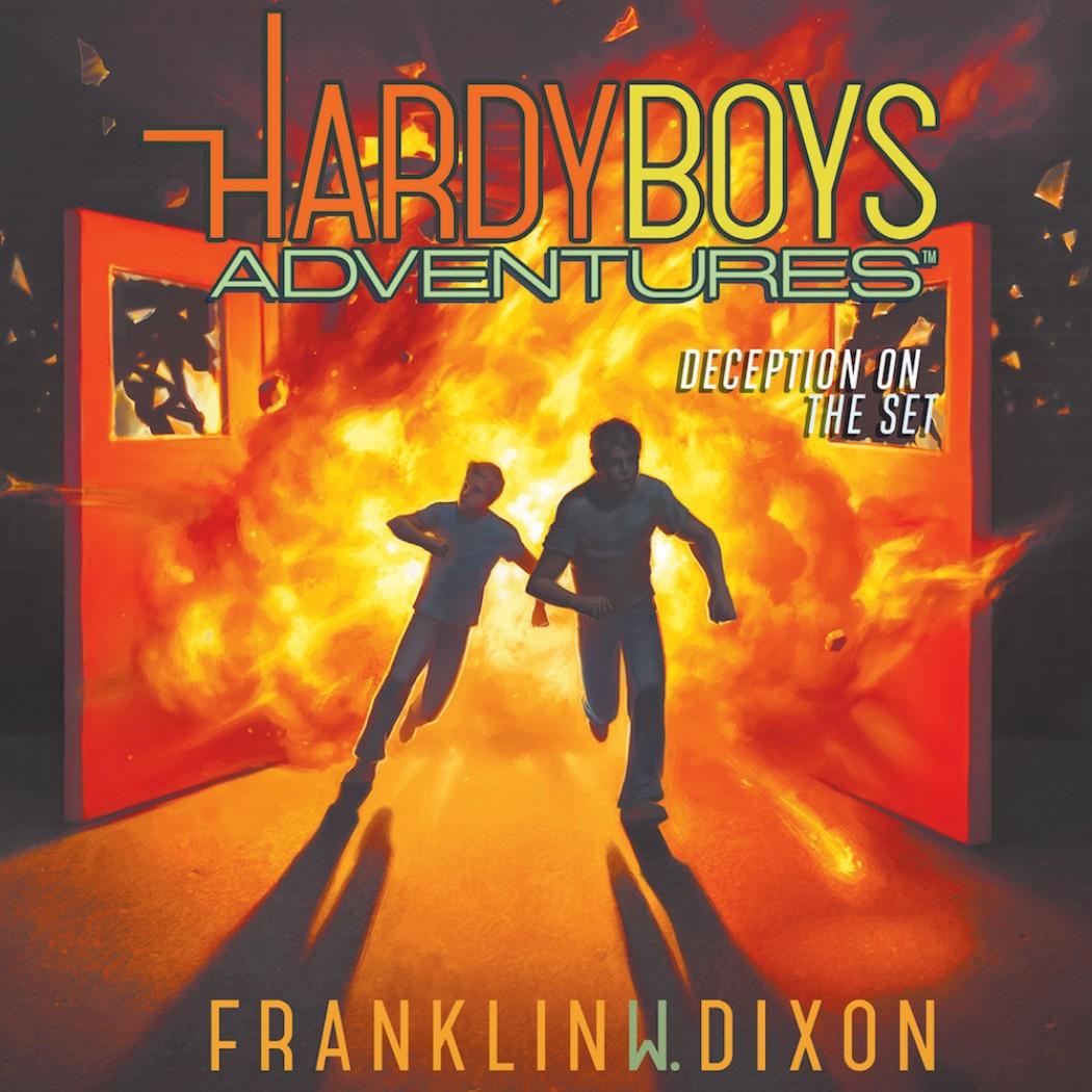 Deception on the Set (Hardy Boys Adventures, Book #8)