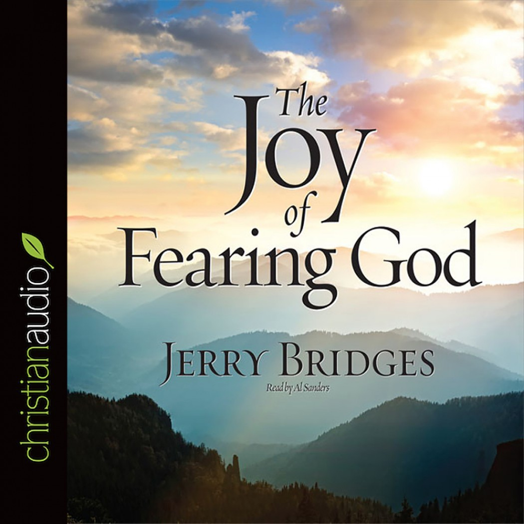 The Joy of Fearing God