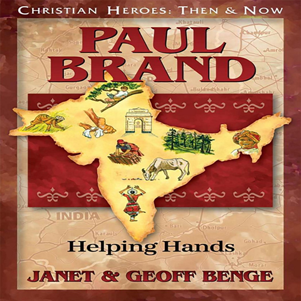 Paul Brand (Christian Heroes: Then & Now)