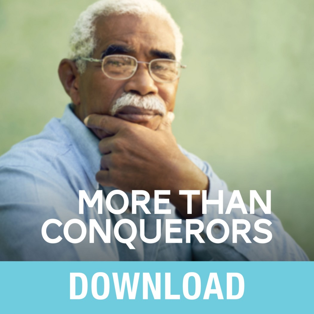 More Than Conquerors Teaching Series
