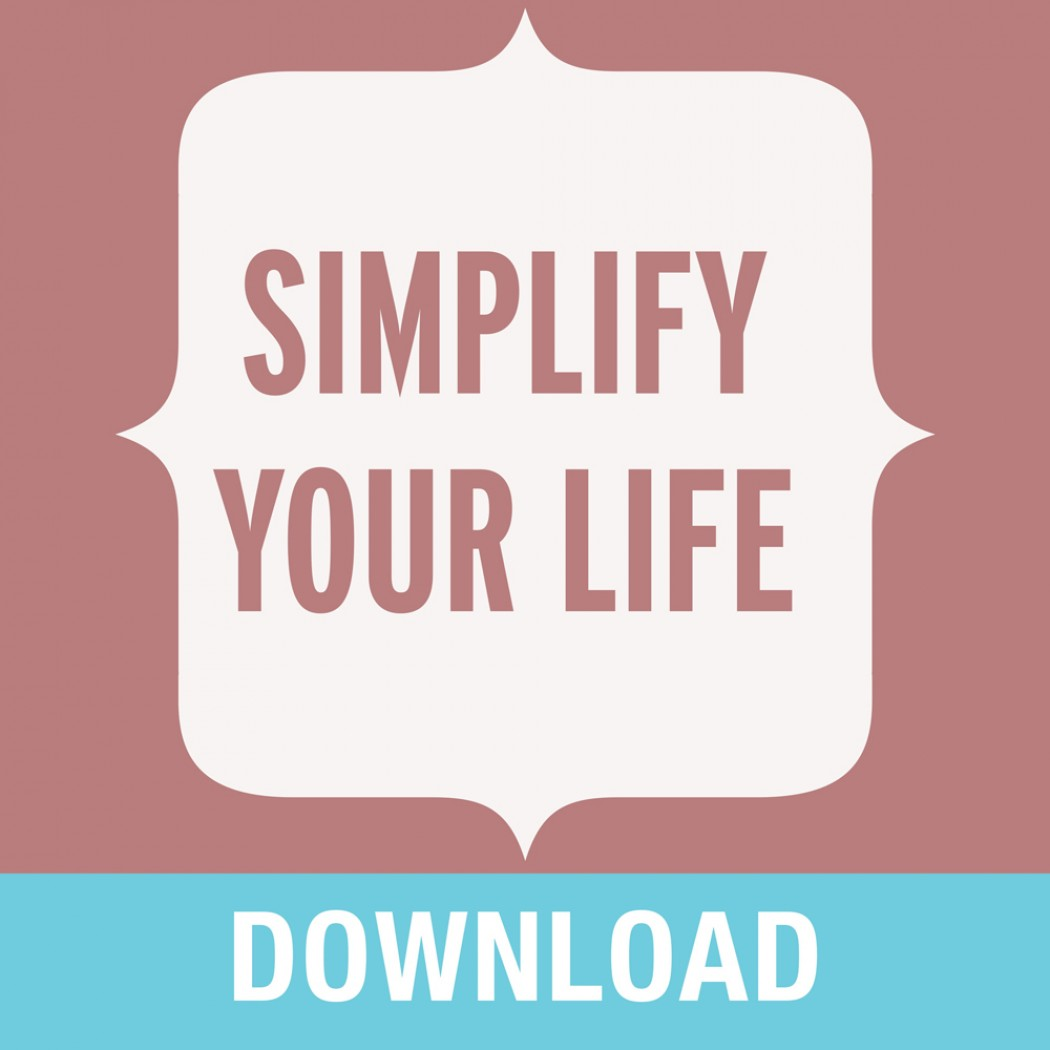 Simplify Your Life Teaching Series