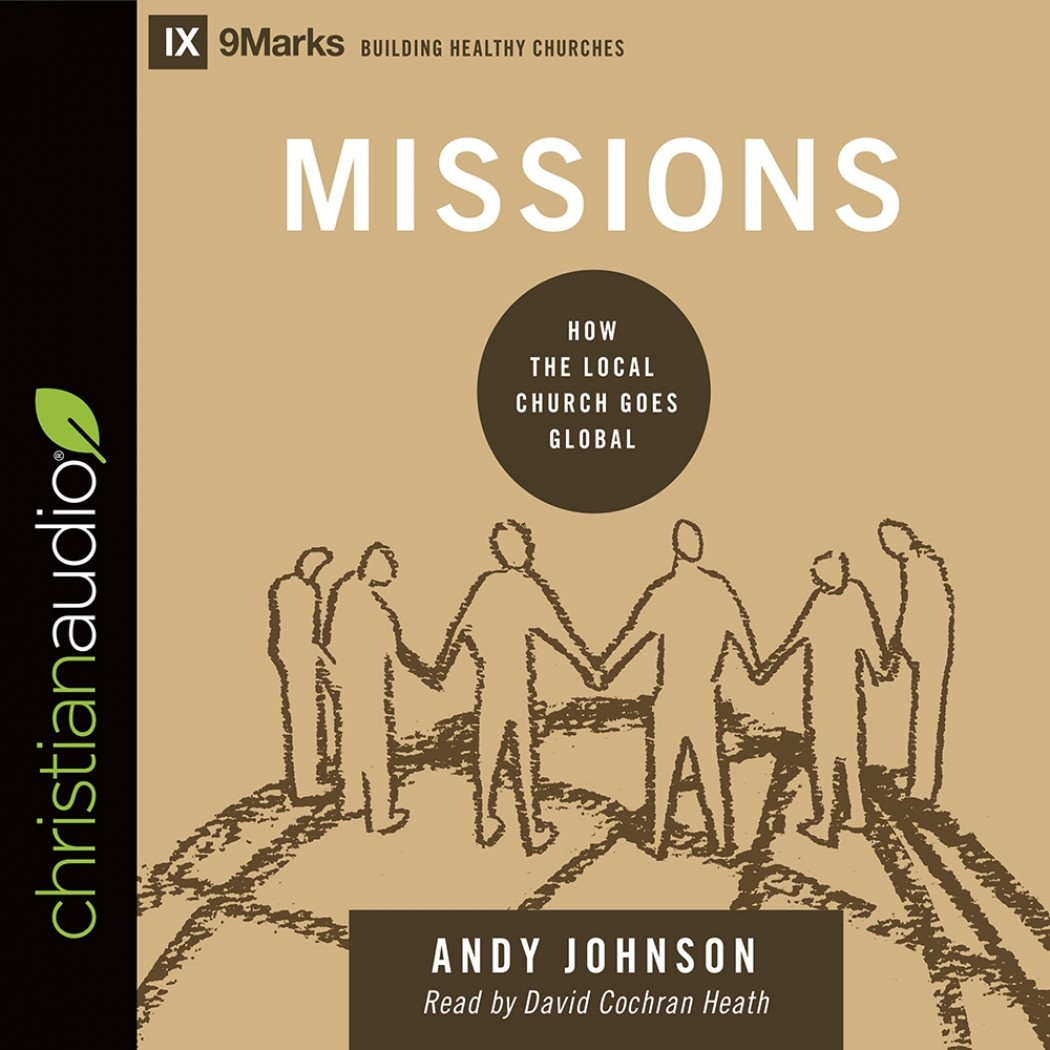 Missions (9Marks Series)
