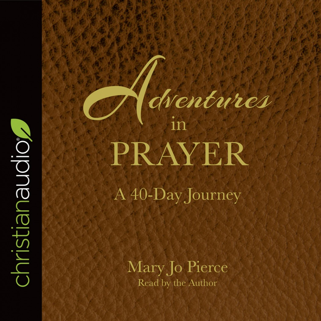 Adventures in Prayer