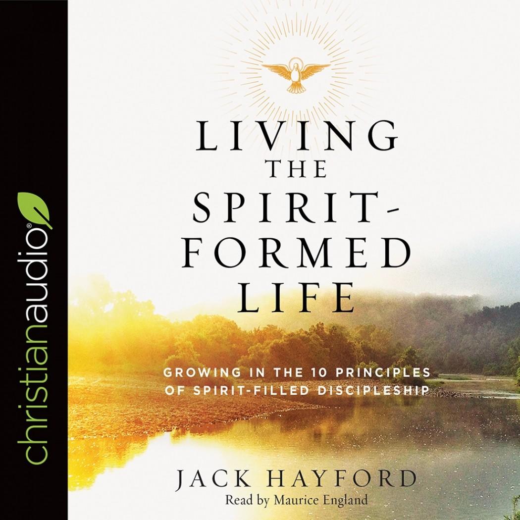 Living the Spirit-Formed Life