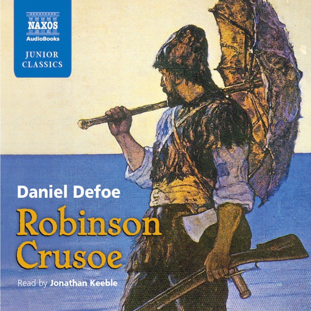 Robinson Crusoe: Retold for Young Listeners