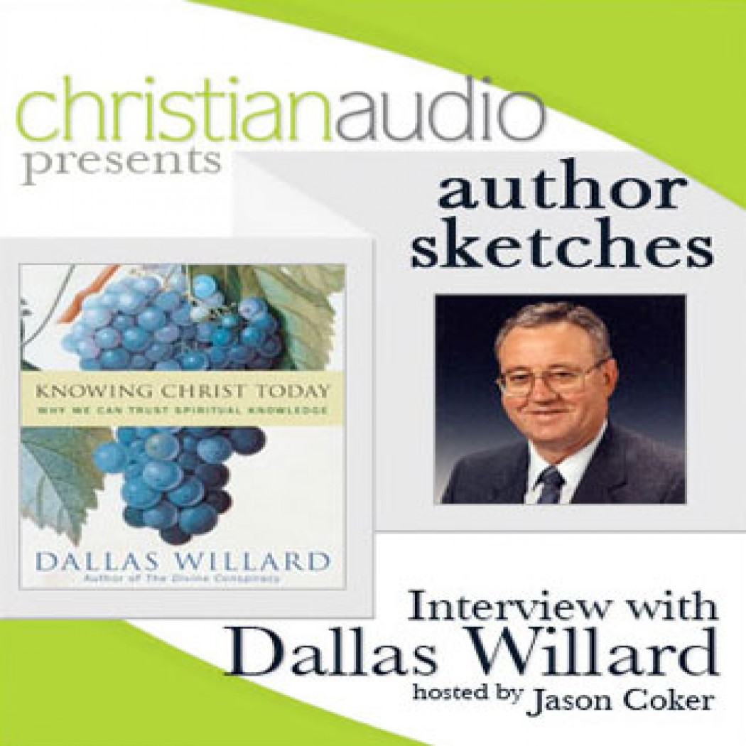Author Sketches: Interview with Dallas Willard