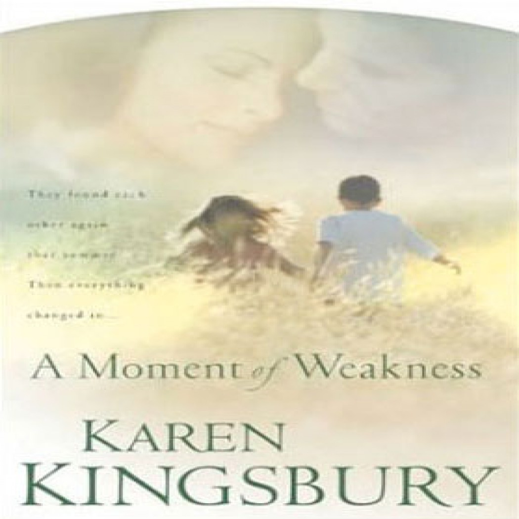 A Moment of Weakness (Forever Faithful Series, Book #2)