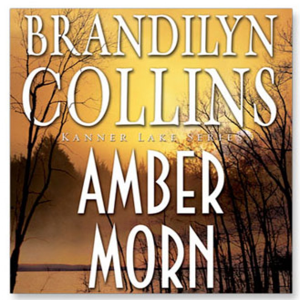 Amber Morn (Kanner Lake Series #4)