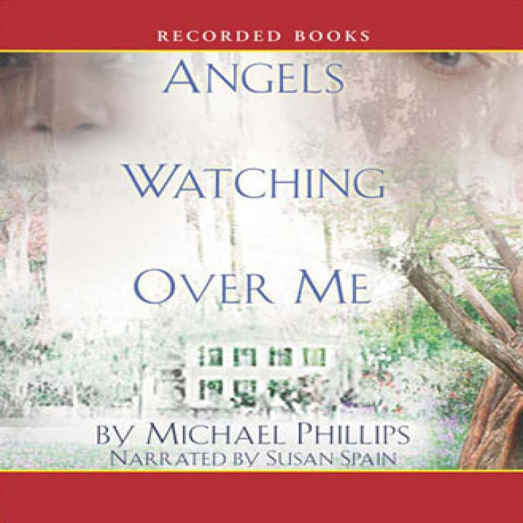 Angels Watching Over Me (Shenandoah Sisters Series, Book #1)
