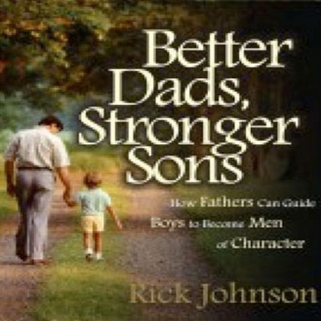 Better Dads, Stronger Sons