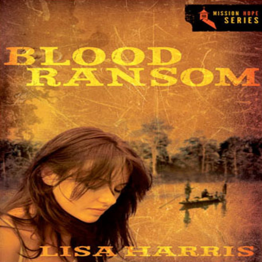 Blood Ransom (Mission Hope Series, Book #1)