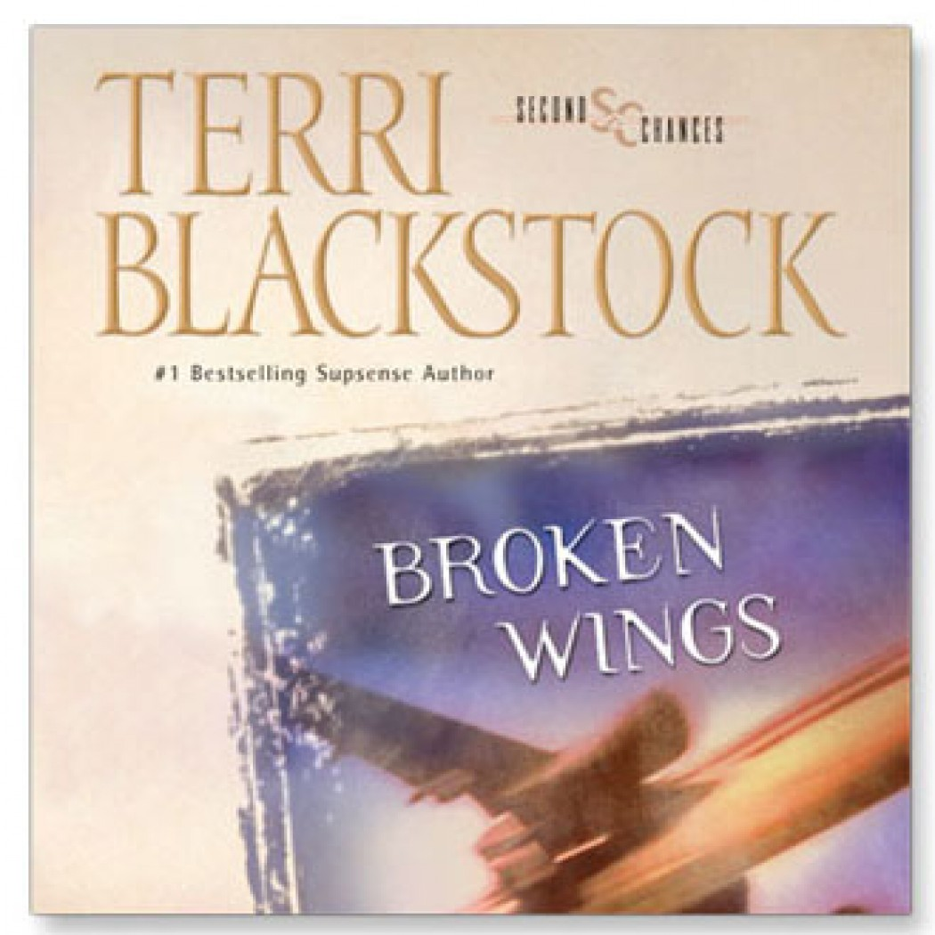 Broken Wings (Second Chances Collection, Book #4)