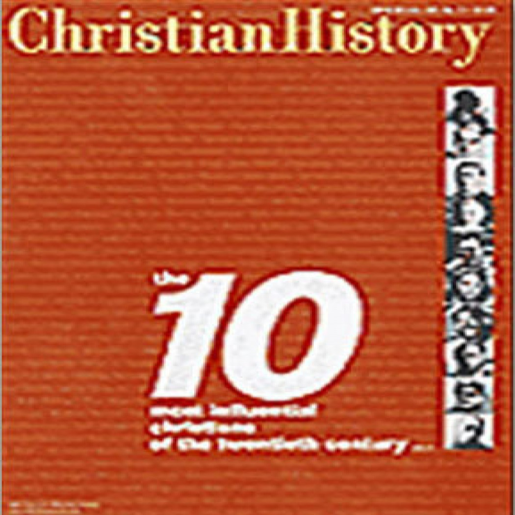 Christian History Issue #65: The Ten Most Influential Christians