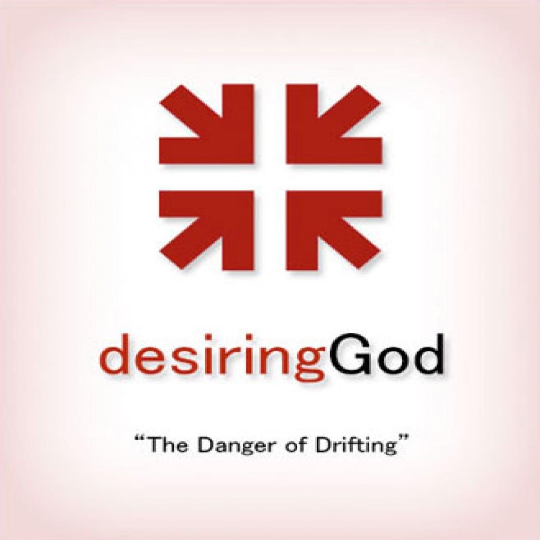 The Danger of Drifting: DG Sermon by John Piper Audiobook Download