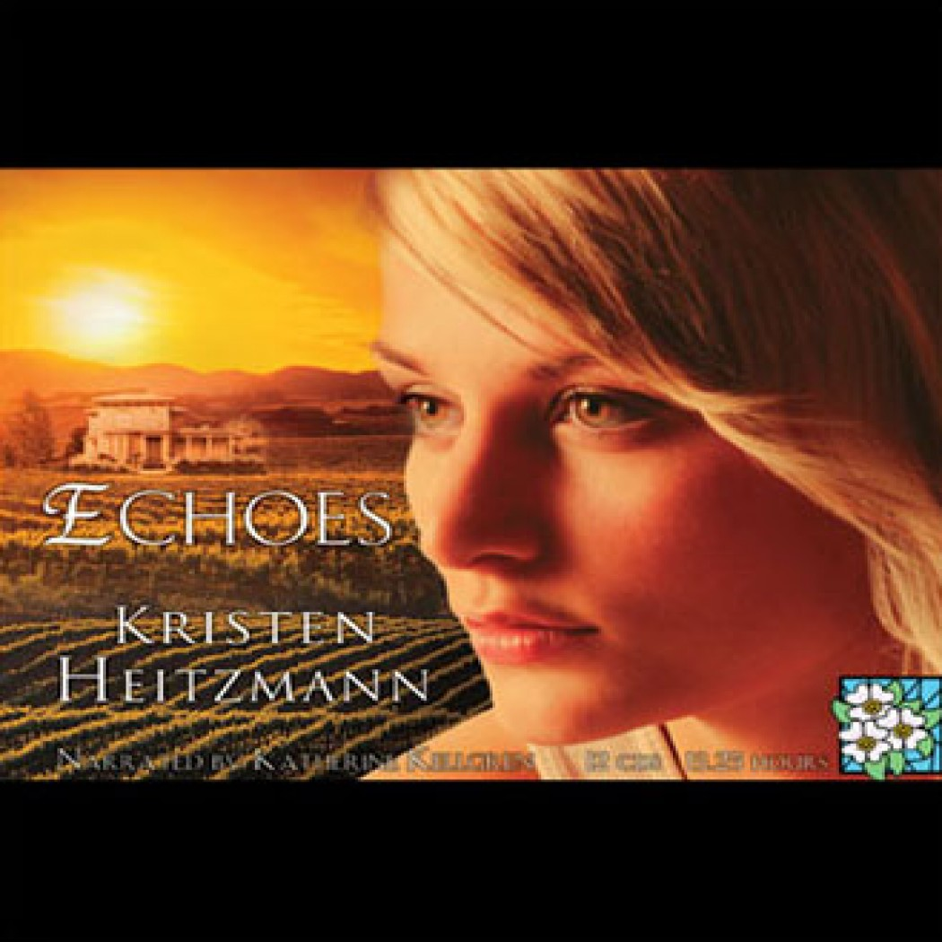 Echoes (The Michelli Family Series, Book #3)