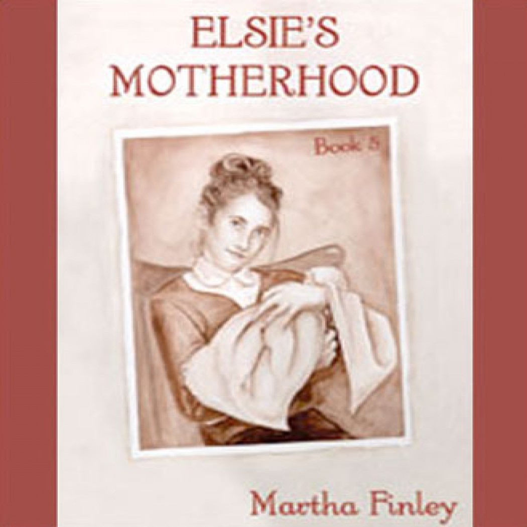 Elsie's Motherhood