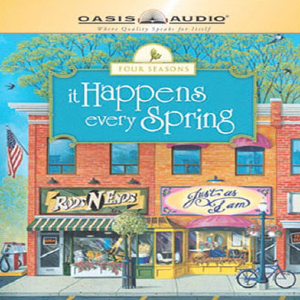 It Happens Every Spring (Four Seasons Series, Book #1)