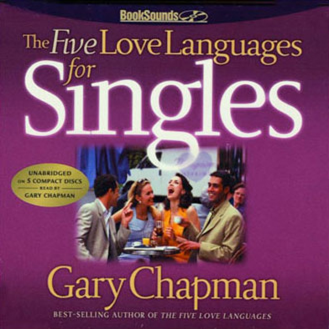 The Five Love Languages for Singles by Gary Chapman Audiobook ...
