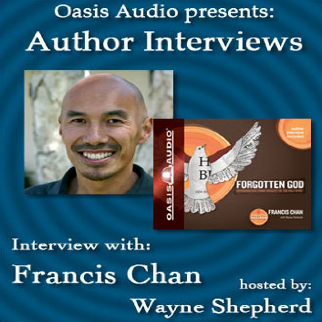 Author Interview with Francis Chan