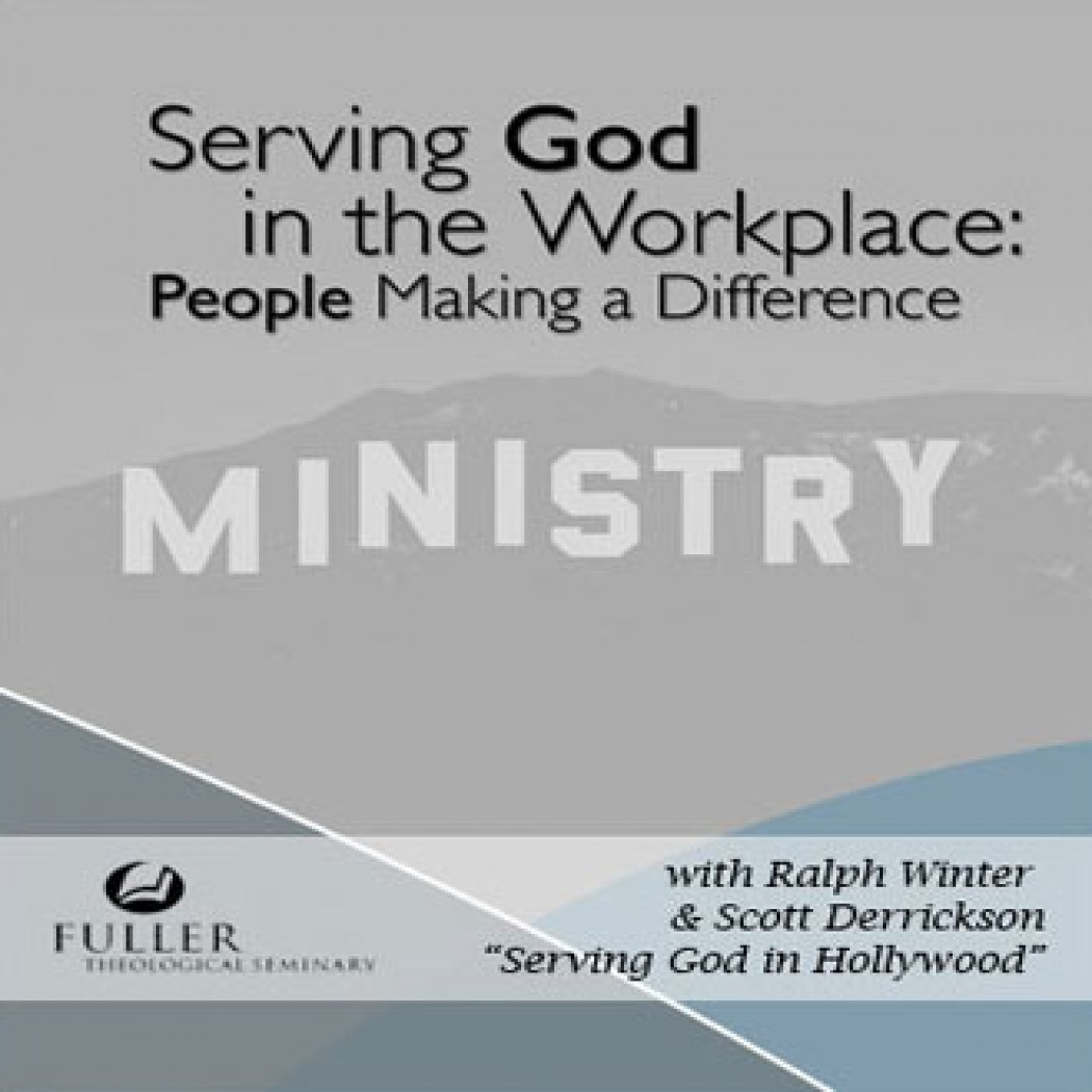 Serving God in the Workplace: The Call to Holy Worldliness