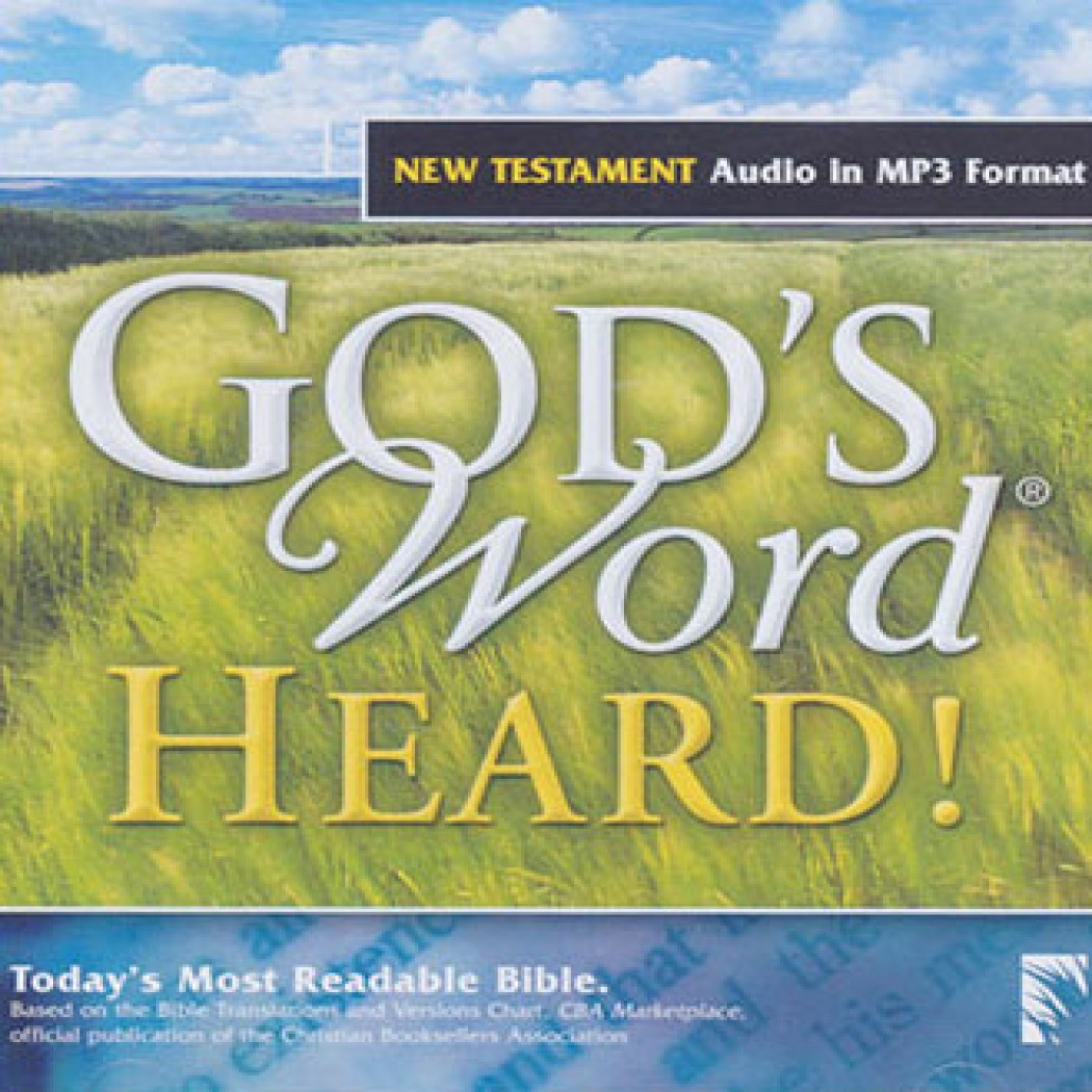 GOD'S WORD Heard! New Testament