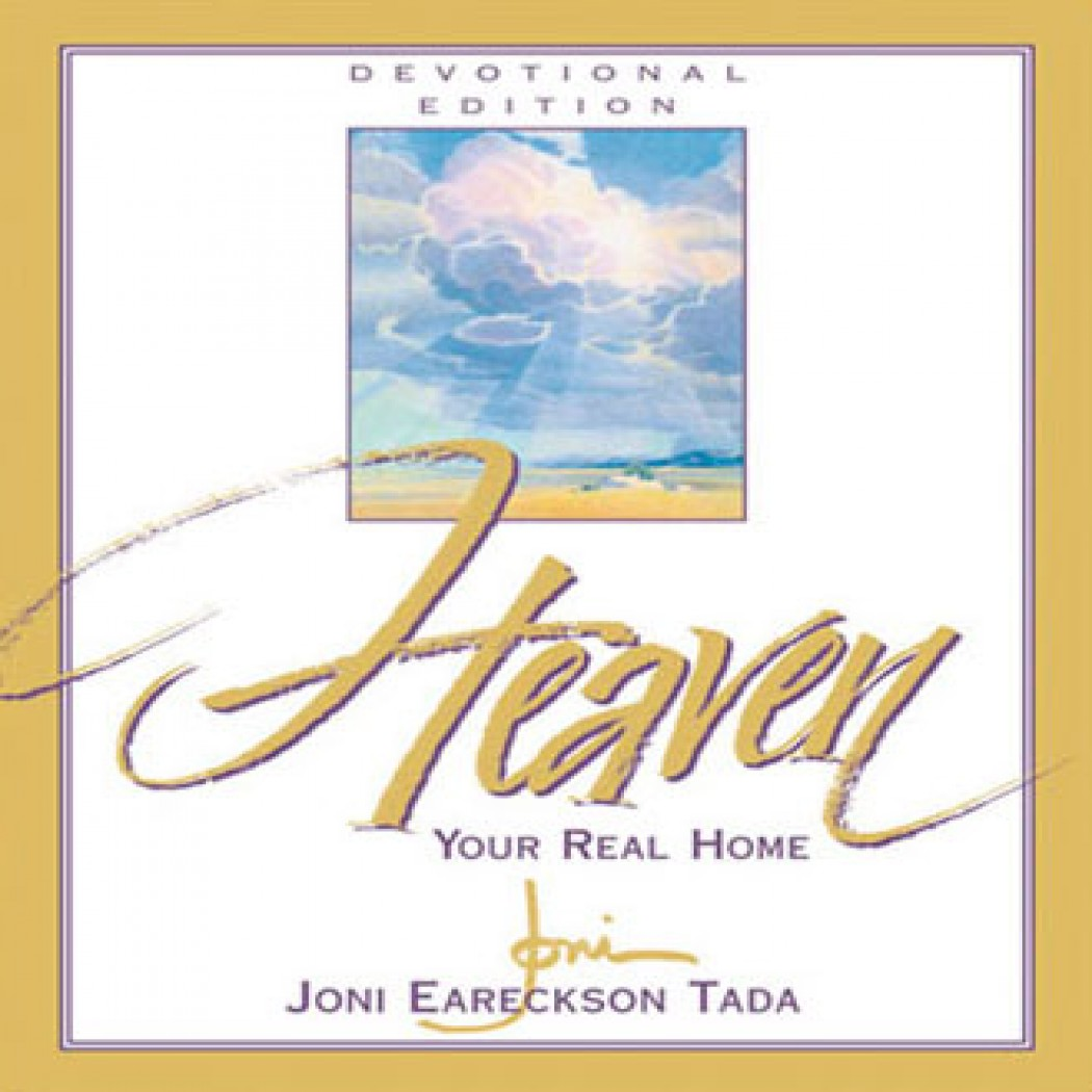Heaven: Your Real Home