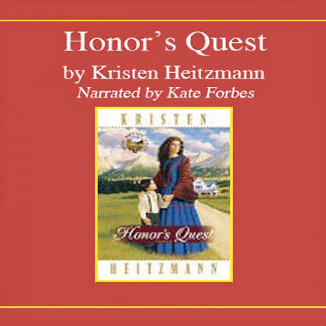 Honor's Quest (Rocky Mountain Legacy Series, Book #3)
