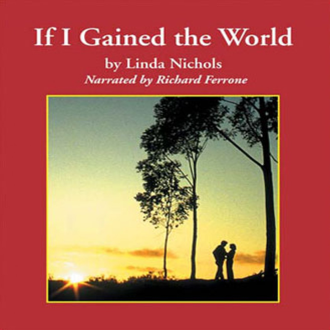 If I Gained the World (The Second Chances Collection, Book #4)