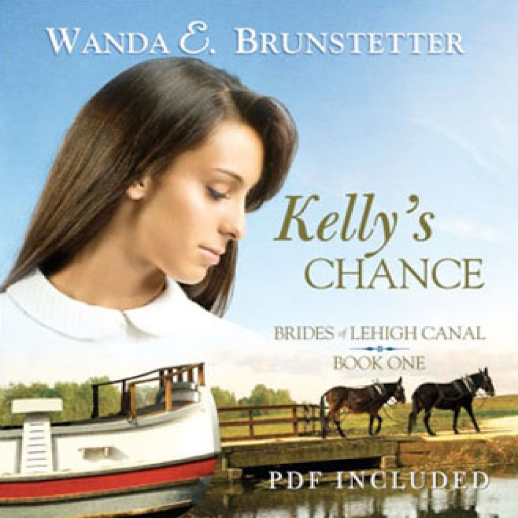 Kelly's Chance (Brides of Lehigh Canal Series, Book #1)