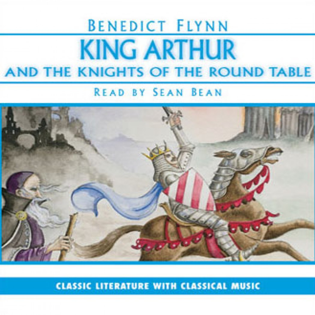 an analysis of arthur and the excalibur in king arthur and his knights of the round table by lancely