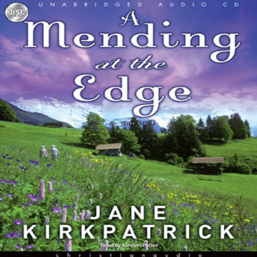 A Mending at the Edge (Change and Cherish Series, Book #3)