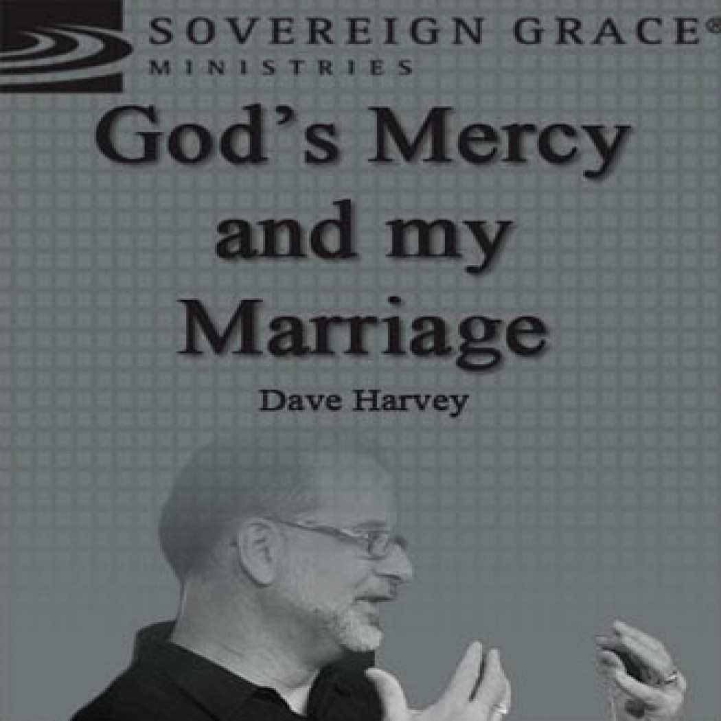 God's Mercy and My Marriage
