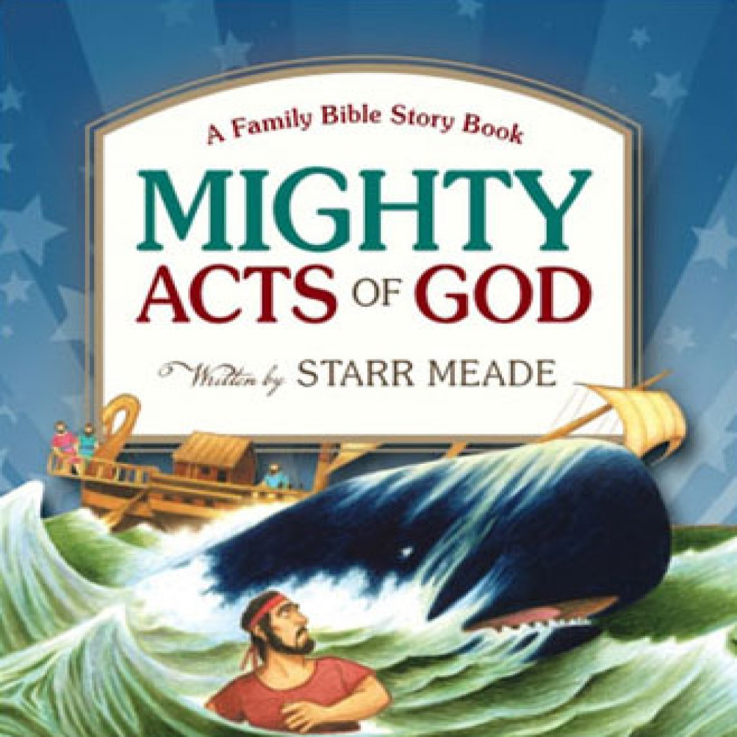 The Mighty Acts of God