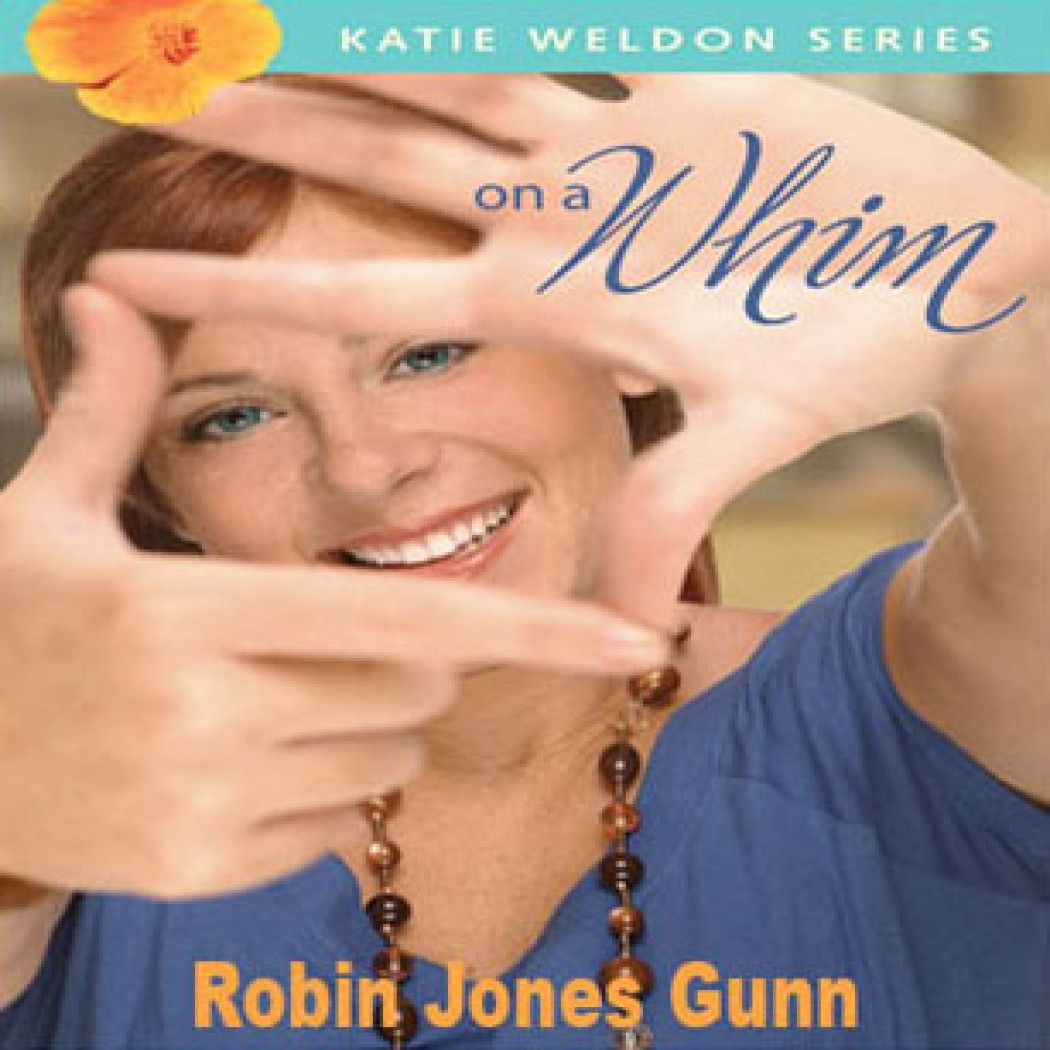On a Whim (Katie Weldon Series, Book #2)